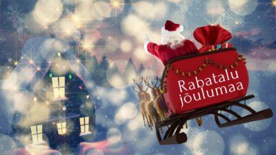 Rabatalu jõuluseiklused jõuluvana lendab saaniga